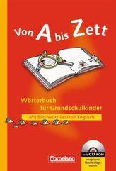 Wörterbuch für Grundschulkinder, m. Bild-Wort-Lexikon Englisch u. CD-ROM, Neubearbeitung
