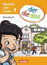 1. Schuljahr - Basisbuch Sprache und Lesen