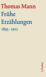 Frühe Erzählungen 1893-1912, m. Kommentar, 2 Bde.