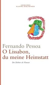 O Lissabon, du meine Heimstatt