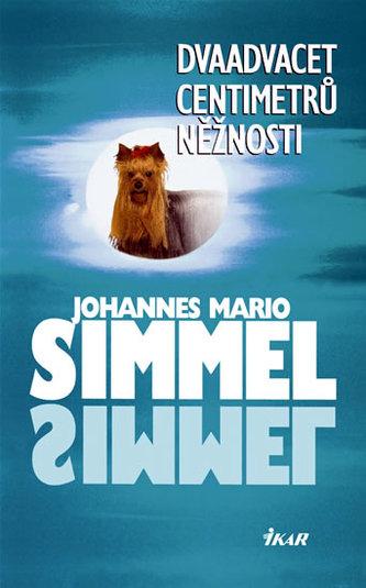 Dvaadvacet centimetrů něžnosti - Johannes Mario Simmel