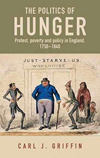 The Politics of Hunger - Griffin, Carl J.