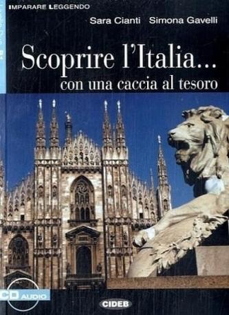Scoprire l' Italia . . . con una caccia al tesoro, Textbuch u. Audio-CD - Cianti, Sara
