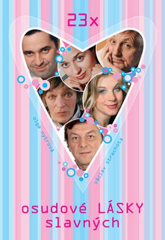 23x osudové lásky slavných