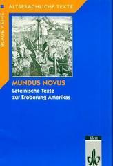 Mundus Novus, Lateinische Texte zur Eroberung Amerikas