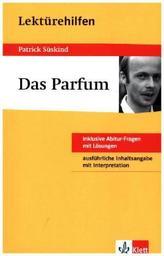 Lektürehilfen Patrick Süskind 'Das Parfüm'
