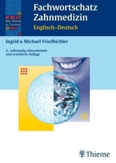 Fachwortschatz Zahnmedizin, Englisch - Deutsch