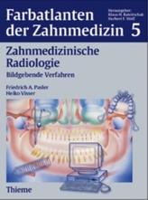 Zahnmedizinische Radiologie