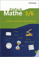 Größen und ihre Darstellung, 5./6. Klasse