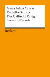 De bello Gallico. Der Gallische Krieg