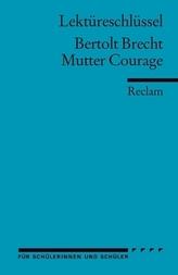 Lektüreschlüssel Bertolt Brecht 'Mutter Courage'