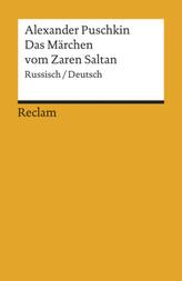 Das Märchen vom Zaren Saltan, Russisch/Deutsch