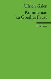 Kommentar zu Goethes 'Faust'