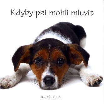 Kdyby psi mohli mluvit