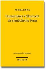 Humanitäres Völkerrecht als symbolische Form