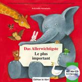 Das Allerwichtigste, Deutsch-Französisch. Le plus important, m. Audio-CD