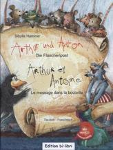 Arthur und Anton: Die Flaschenpost, Deutsch-Französisch. Arthur et Antone: Le message dans la bouteille, m. Audio-CD