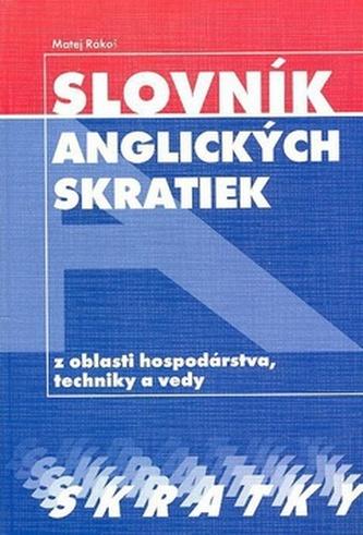 Slovník anglických skratiek z oblasti hospodárstva, techniky a vedy