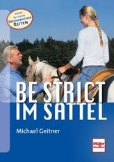 Be strict im Sattel