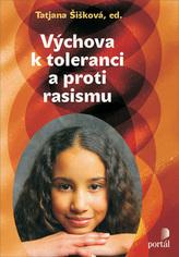 Výchova k toleranci a proti rasismu