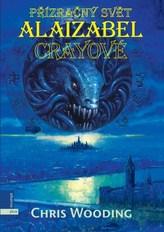 Přízračný svět Alaizabel Crayové