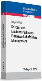 Kosten- und Leistungsrechnung, Finanzwirtschaftliches Management