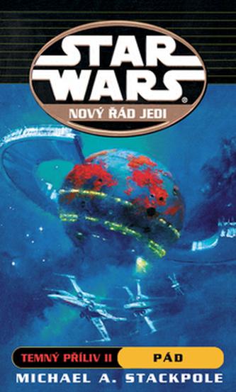 STAR WARS Nový řád Jedi Temný příliv II