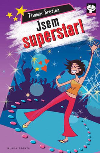 Jsem superstar!