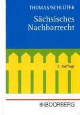 Sächsisches Nachbarrecht (NR), Kommentar