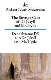 Der seltsame Fall von Dr. Jekyll und Mr. Hyde. The Strange Case of Dr. Jekyll and Mr. Hyde