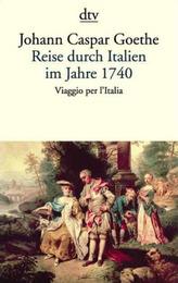 Reise durch Italien im Jahre 1740