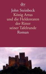 König Artus und die Heldentaten der Ritter seiner Tafelrunde
