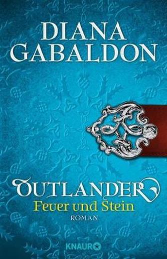 Outlander - Feuer und Stein - Diana Gabaldon