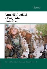 Američtí vojáci v Bagdádu