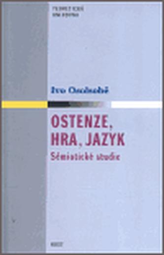 Ostenze, hra, jazyk