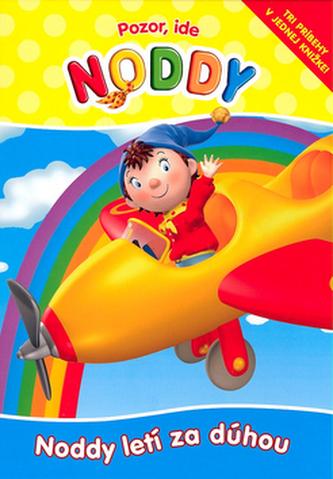 Pozor, ide Noddy Noddy letí za dúhou