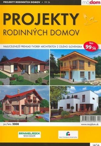 Projekty rodinných domov jar/leto 2008
