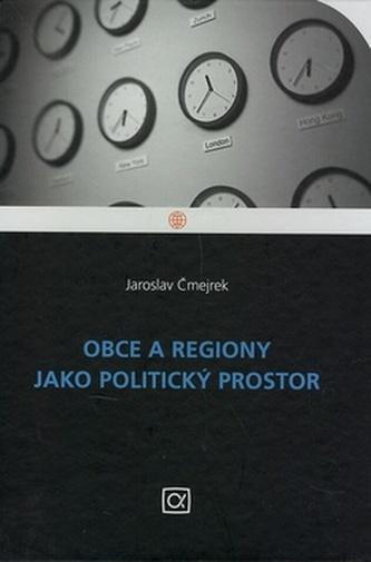 Obce a regiony jako politický prostor