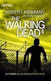 The Walking Dead. Bd.4