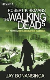 The Walking Dead. Bd.5
