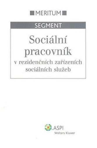 Sociální pracovník v rezidenčních zařízeních sociálních služeb