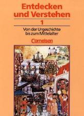 Von der Urgeschichte bis zum Mittelalter