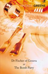 Dr Fischer Of Geneva or The Bomb Party. Doktor Fischer aus Genf oder Die Bombenparty, englische Ausgabe