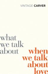 What We Talk About When We Talk About Love. Wovon wir reden, wenn wir von Liebe reden, engl. Ausgabe