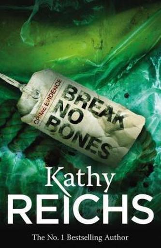 Break No Bones. Hals über Kopf, englische Ausgabe - Kathy Reichs