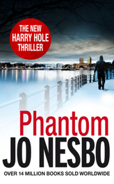 Phantom : A Harry Hole Thriller