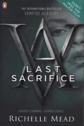 Vampire Academy - Last Sacrifice. Vampire Academy - Schicksalsbande, englische Ausgabe