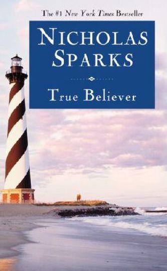 True Believer. Die Nähe des Himmels, englische Ausgabe - Nicholas Sparks