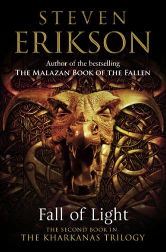 Fall of Light - Erikson, Steven