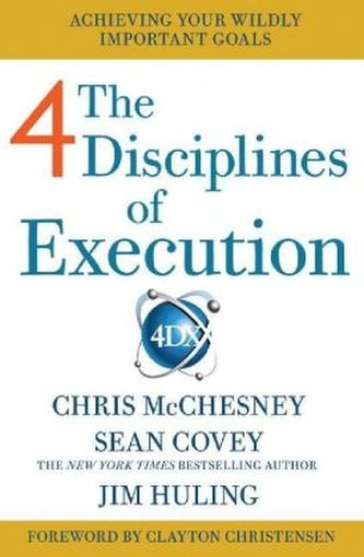 4 Disciplines of Execution - Covey, Sean